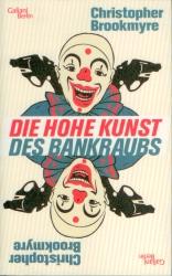 Frontcover Christopher Brookmyre - Die hohe Kunst des Bankraubs